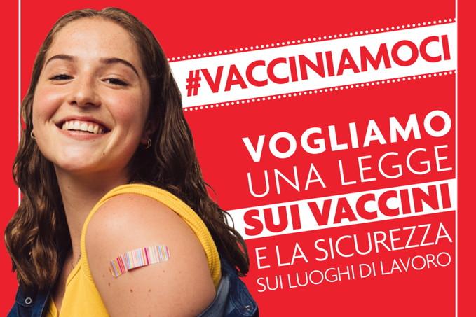 La Cgil scende in campo: «Vacciniamoci. Per noi stessi, per gli altri»